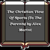 The Christian View Of Sports (To The Parents)