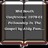 Mid South Conference 1978-01 Fellowship In The Gospel