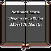 National Moral Degeneracy (2)
