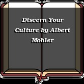 Discern Your Culture