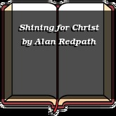 Shining for Christ