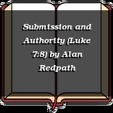 Submission and Authority (Luke 7:8)