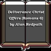 Deliverance Christ Offers (Romans 6)
