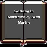 Walking in Lowliness