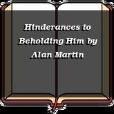 Hinderances to Beholding Him