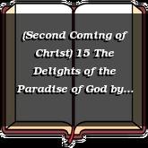 (Second Coming of Christ) 15 The Delights of the Paradise of God