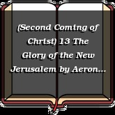 (Second Coming of Christ) 13 The Glory of the New Jerusalem