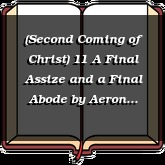 (Second Coming of Christ) 11 A Final Assize and a Final Abode