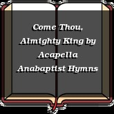 Come Thou, Almighty King