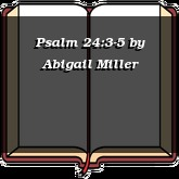 Psalm 24:3-5