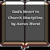 God's Heart in Church Discipline