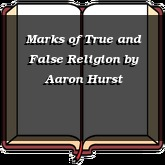 Marks of True and False Religion