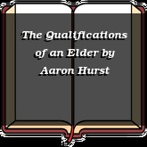 The Qualifications of an Elder
