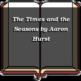 The Times and the Seasons