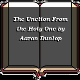 The Unction From the Holy One
