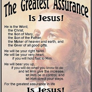 The greatest assurance is Jesus