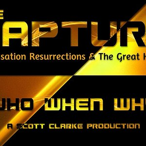 The Rapture | Dispensation Resurrections & The Great Harvest