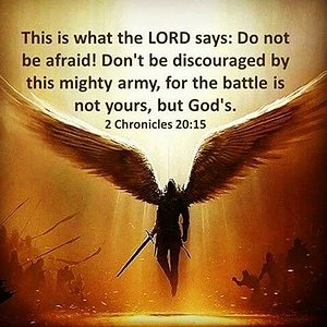 The Battle Is Not Yours, it's the Lords