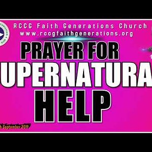 25 MINUTES OF POWERFUL PRAYER FOR SUPERNATURAL HELP. ( Pastor Rufus)