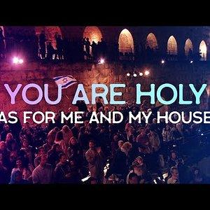 You Are Holy (Live at the Tower of David, Jerusalem) Joshua Aaron // David's Citadel