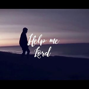 HELP ME LORD-doxology (Fr. Vicente Felisilda Amplayo-OSA, video edited by Mari Autida)