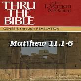 Matthew 11.1-6