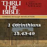 1 Corinthians 15.43-49