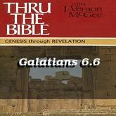 Galatians 6.6
