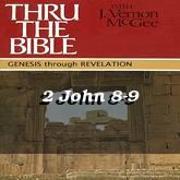 2 John 8-9