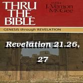 Revelation 21.26, 27