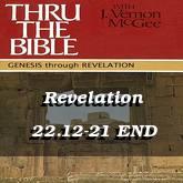 Revelation 22.12-21 END